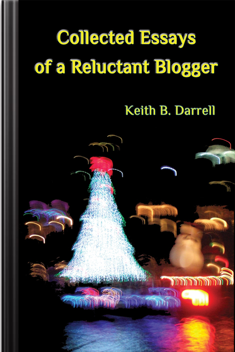 Collected Essays of a Reluctant Blogger